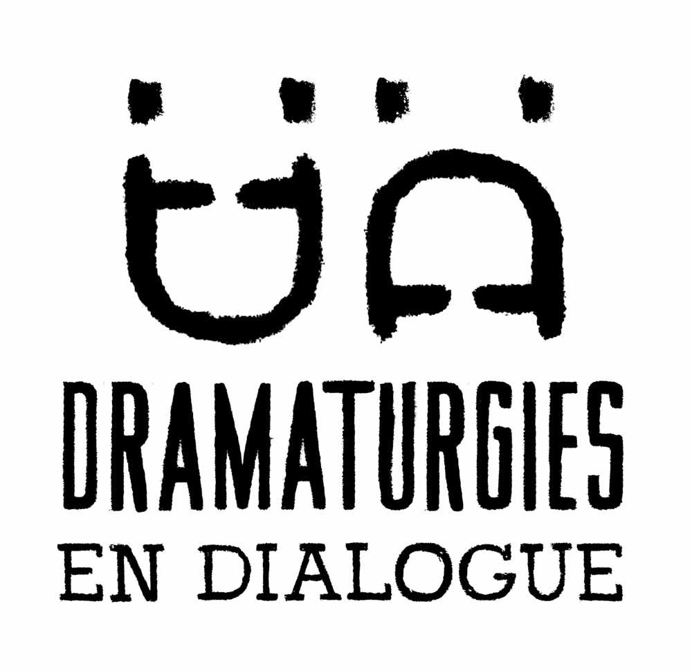 Dramaturgies en dialogue